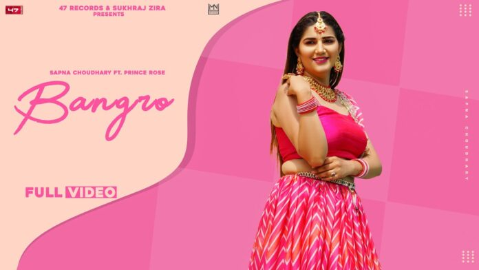 Sapna Chaudhary Bangro song